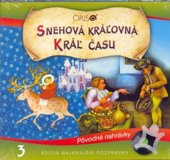 Najkrajšie rozprávky - CD SNEHOVÁ KRÁĽOVNÁ / KRÁĽ ČASU
