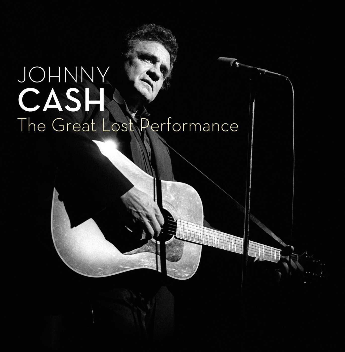 Johnny Cash - CD THE GREAT LOST PERFORMANCE
