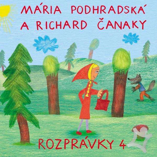 Mária Podhradská a Richard Čanaky - CD ROZPRÁVKY 4