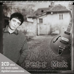 Petr Muk - CD PETR MUK (EDICE K 20. VYROCI)