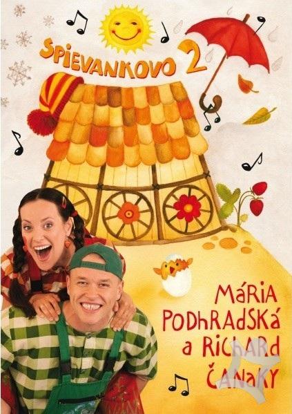 Mária Podhradská a Richard Čanaky - DVD SPIEVANKOVO 2