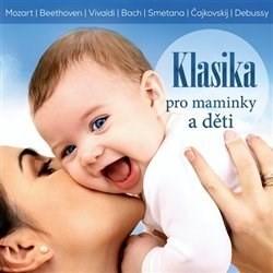 Various - CD Klasika pro maminky a děti