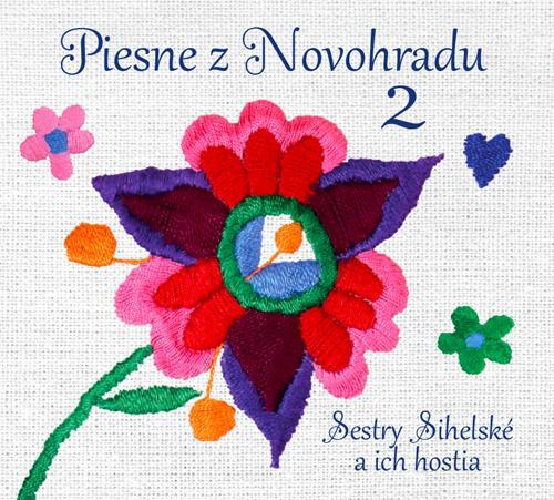Various - CD SESTRY SIHELSKE A ICH HOSTIA PIESNE Z NOVOHRADU 2