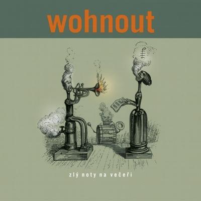 WOHNOUT - CD ZLY NOTY NA VECERI