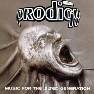 Prodigy - CD Music For the Jilted Generation