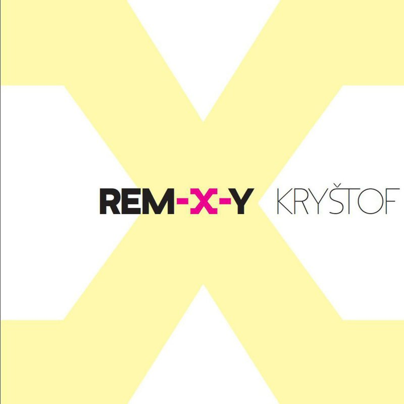 Kryštof - CD REM-X-Y