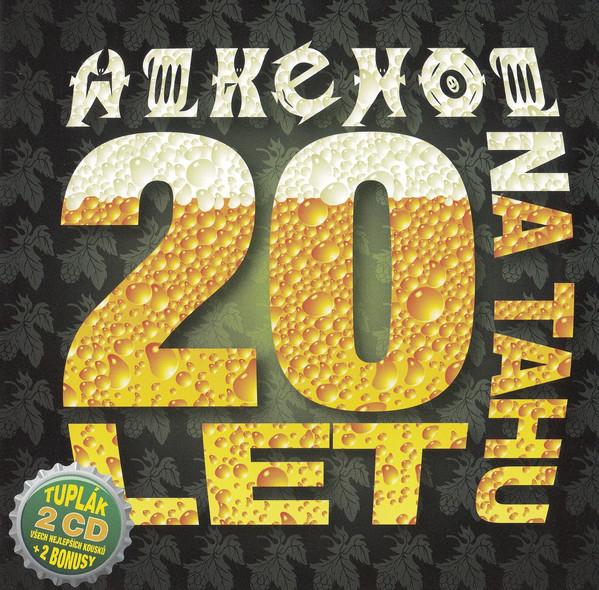 Alkehol - CD 20 LET NA TAHU