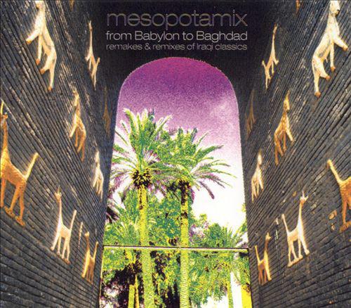 Various - CD MESOPOTAMIX FROM BABYLON T