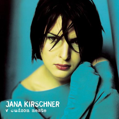 Jana Kirschner - Vinyl V cudzom meste