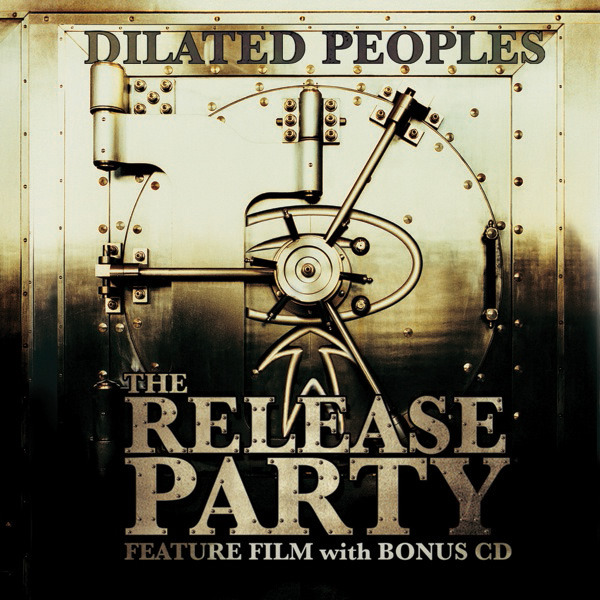 Dilated Peoples - CD Release Party