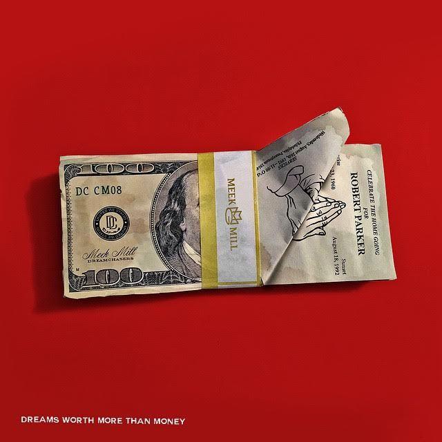 Meek Mill - CD Dreams Worth More Than Money