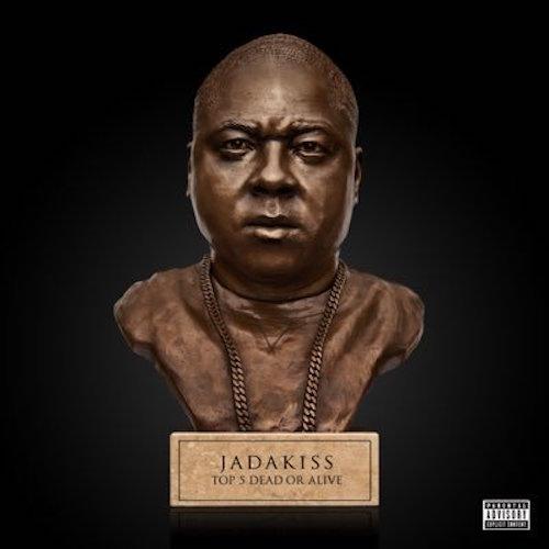 Jadakiss - CD Top 5 Dead Or Alive