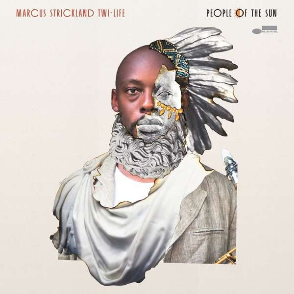 Marcus Strickland's Twi-Life - CD People of the Sun