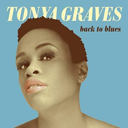 Tonya Graves - CD Back to Blues