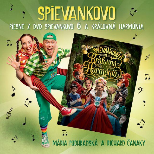 Mária Podhradská a Richard Čanaky - CD Piesne z DVD Spievankovo 6 a kráľovná Harmónia