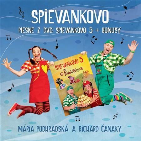 Mária Podhradská a Richard Čanaky - CD Piesne z DVD Spievankovo 5 + bonusy