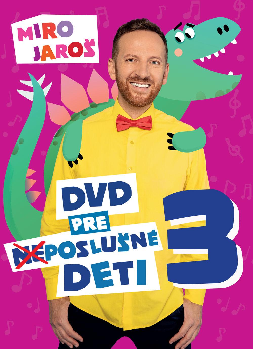 Miro Jaroš - DVD DVD pre (ne)poslušné deti 3