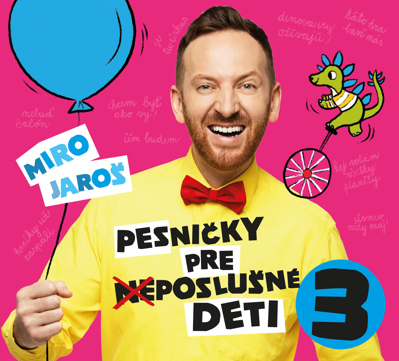 Miro Jaroš - CD Pesničky pre (ne)poslušné deti 3