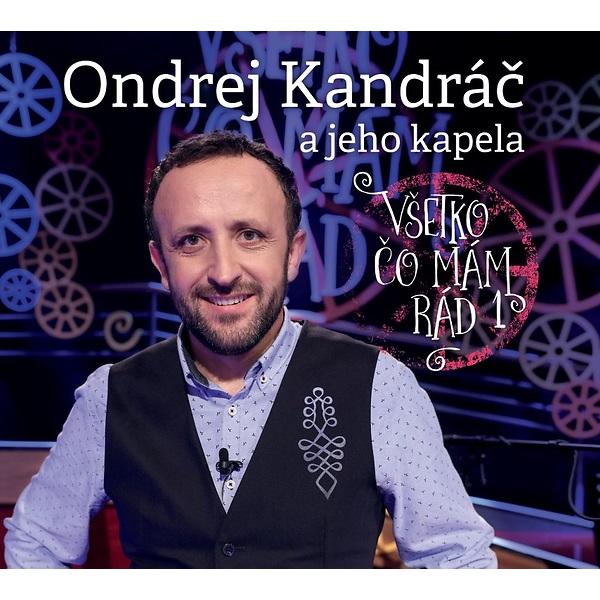 Ondrej Kandráč - CD a jeho kapela - Všetko čo mám rád 1