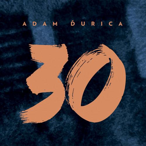 Adam Ďurica - CD 30