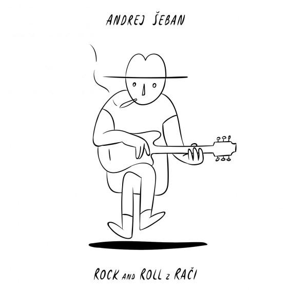 Andrej Šeban - CD Rock and Roll z Rači