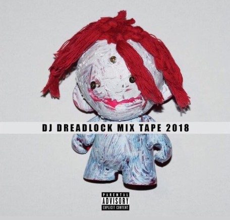 Dj Dreadlock - Mixtape 2018