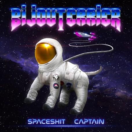 Bijouterrier - Spaceshit Captain