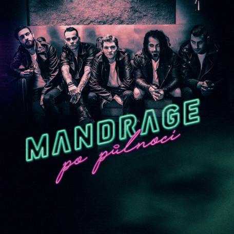 Mandrage - Po pulnoci