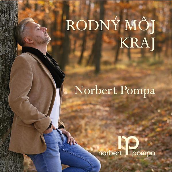 Pompa Norbert - Rodný môj kraj