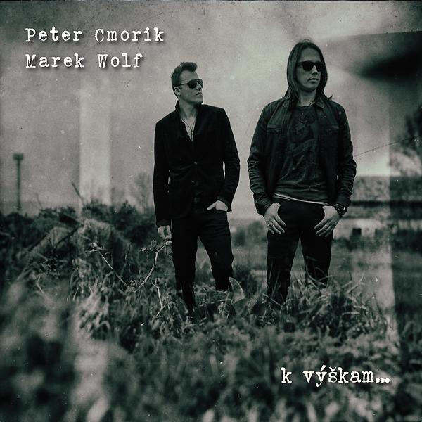 Cmorík Peter / Wolf Marek - K výškam...