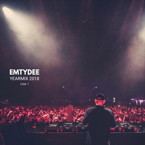 Emtydee - Yearmix 2018