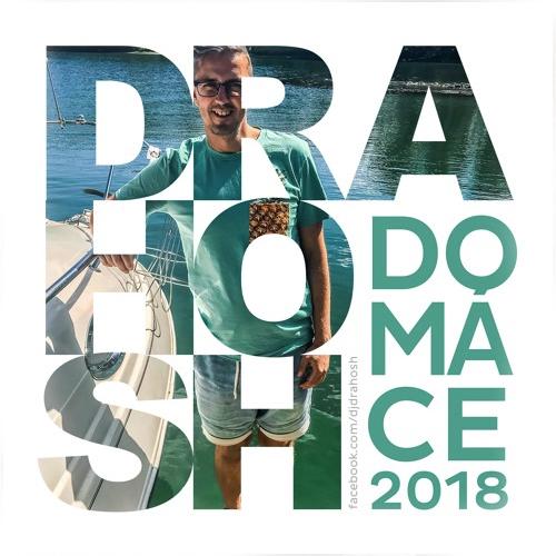 Drahosh - Domáce 2018