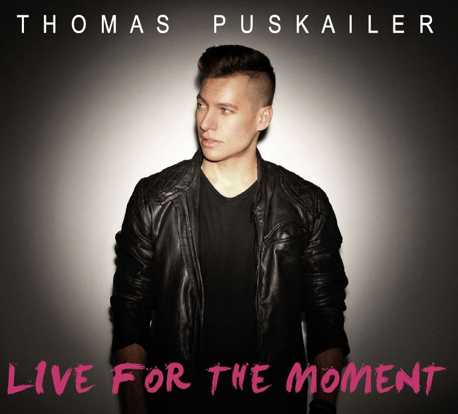 Thomas Puskailer - Live For The Moment