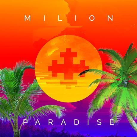 Milion+ - Paradise
