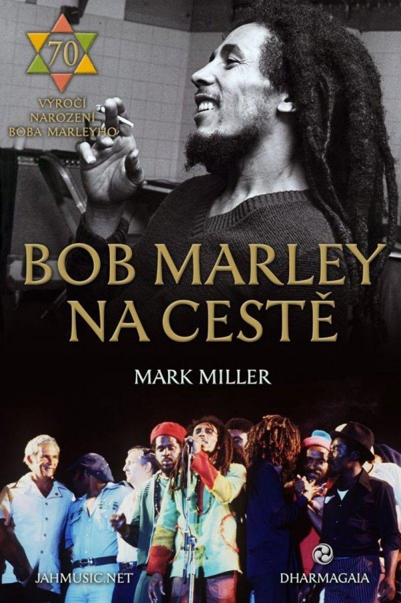 Bob Marley - Kniha Na ceste
