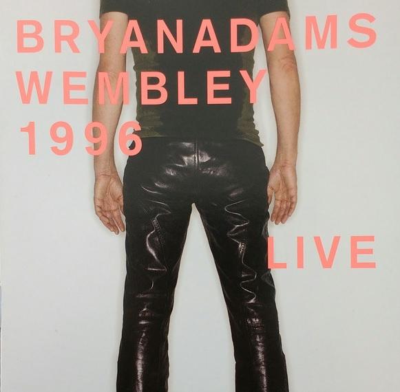 Bryan Adams - CD Wembley 1996 Live