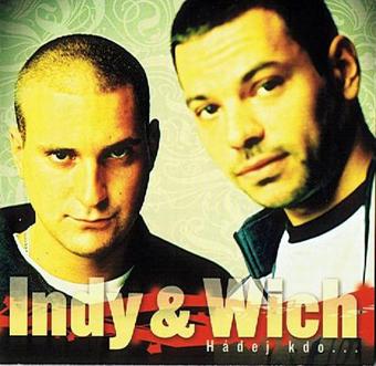 Indy & Wich - CD Hádej kdo .. (Edice 2018)