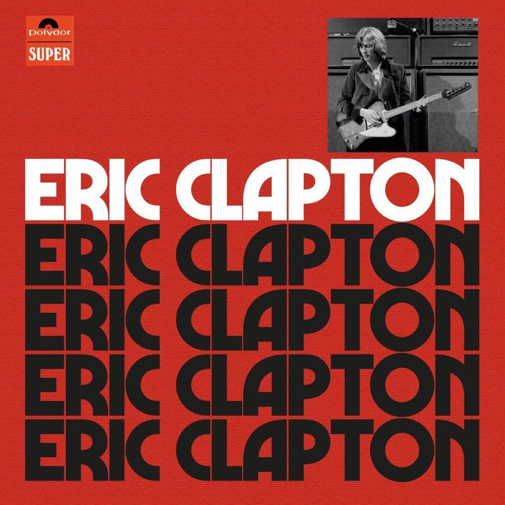 Eric Clapton - CD Eric Clapton (Anniversary Deluxe Edition)