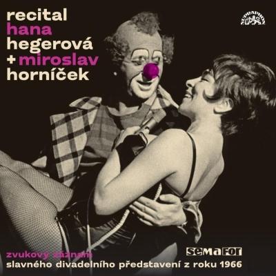 Hana Hegerová - CD & Horníček Miroslav - Recitál 1966