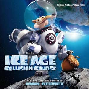 CD DEBNEY JOHN - ICE AGE: COLLISION COURSE
