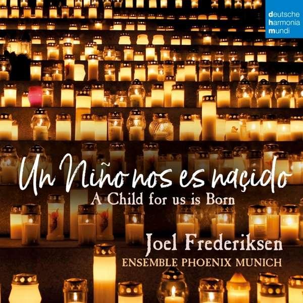 CD FREDERIKSEN, JOEL - Un Niño nos es nasçido - A Chi