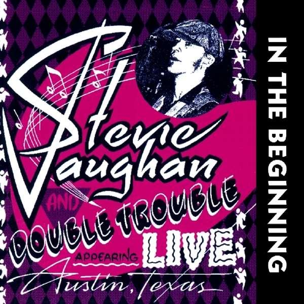 CD VAUGHAN, STEVIE RAY - IN THE BEGINNING