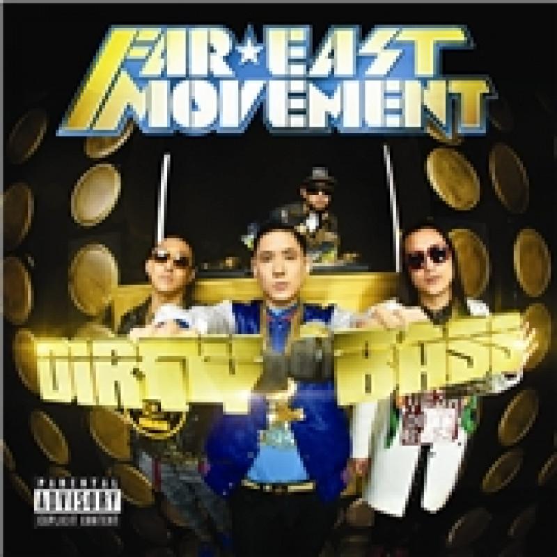 CD FAR EAST MOVEMENT - DIRTY BASS