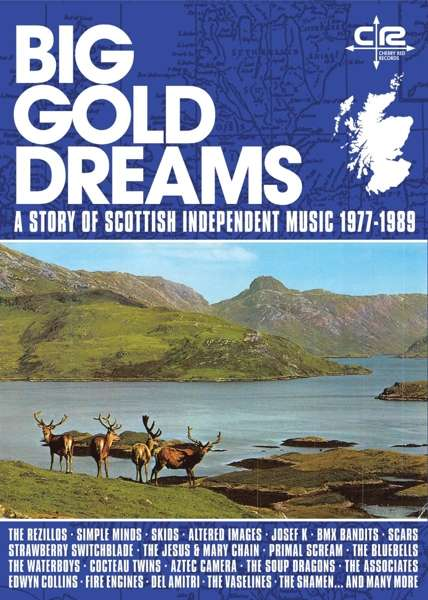 CD V/A - BIG GOLD DREAMS - A STORY OF SCOTTISH INDEPENDENT MUSIC 1977-1989