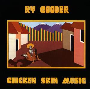 CD COODER, RY - CHICKEN SKIN MUSIC