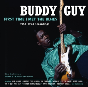 CD GUY, BUDDY - FIRST TIME I MET THE BLUES