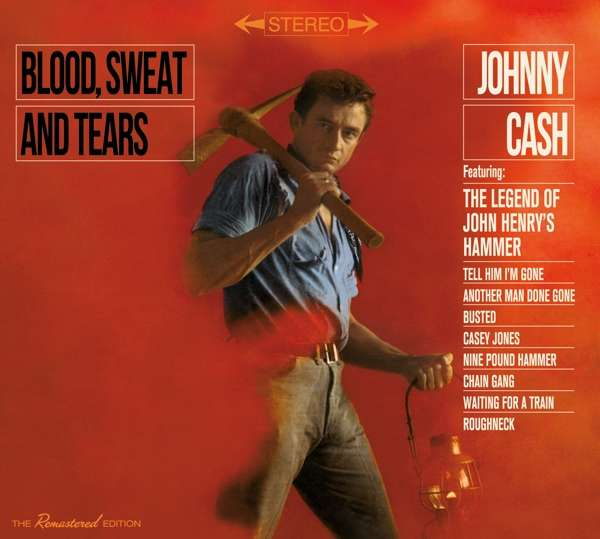 CD CASH, JOHNNY - BLOOD, SWEAT AND TEARS + NOW HERE'S JOHNNY CASH