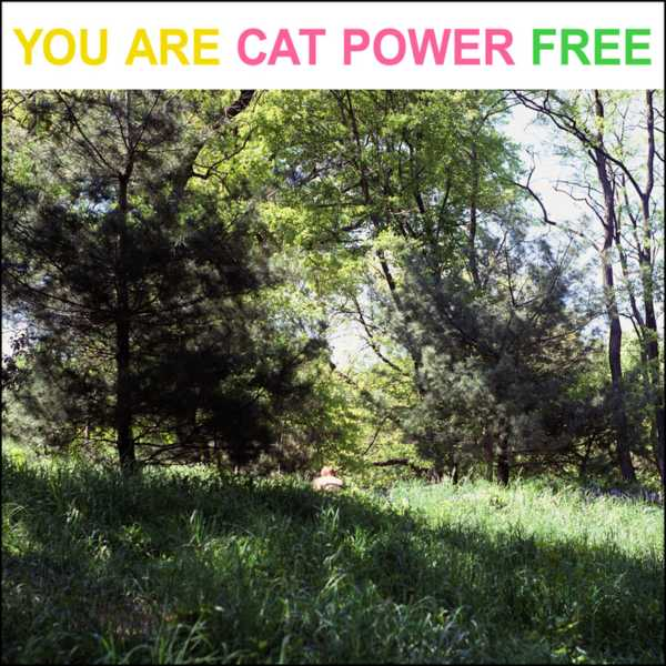 CD CAT POWER - YOU ARE FREE