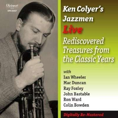 CD COLYER, KEN -JAZZMEN- - LIVE REDISCOVERED TREASURES FROM THE CLASSIC YEARS
