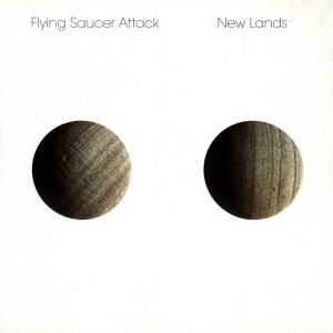CD FLYING SAUCER ATTACK - NEW LANDS